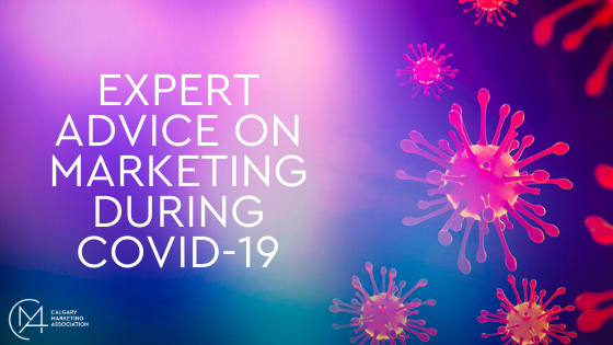 Expert Advice On Marketing During COVID-19