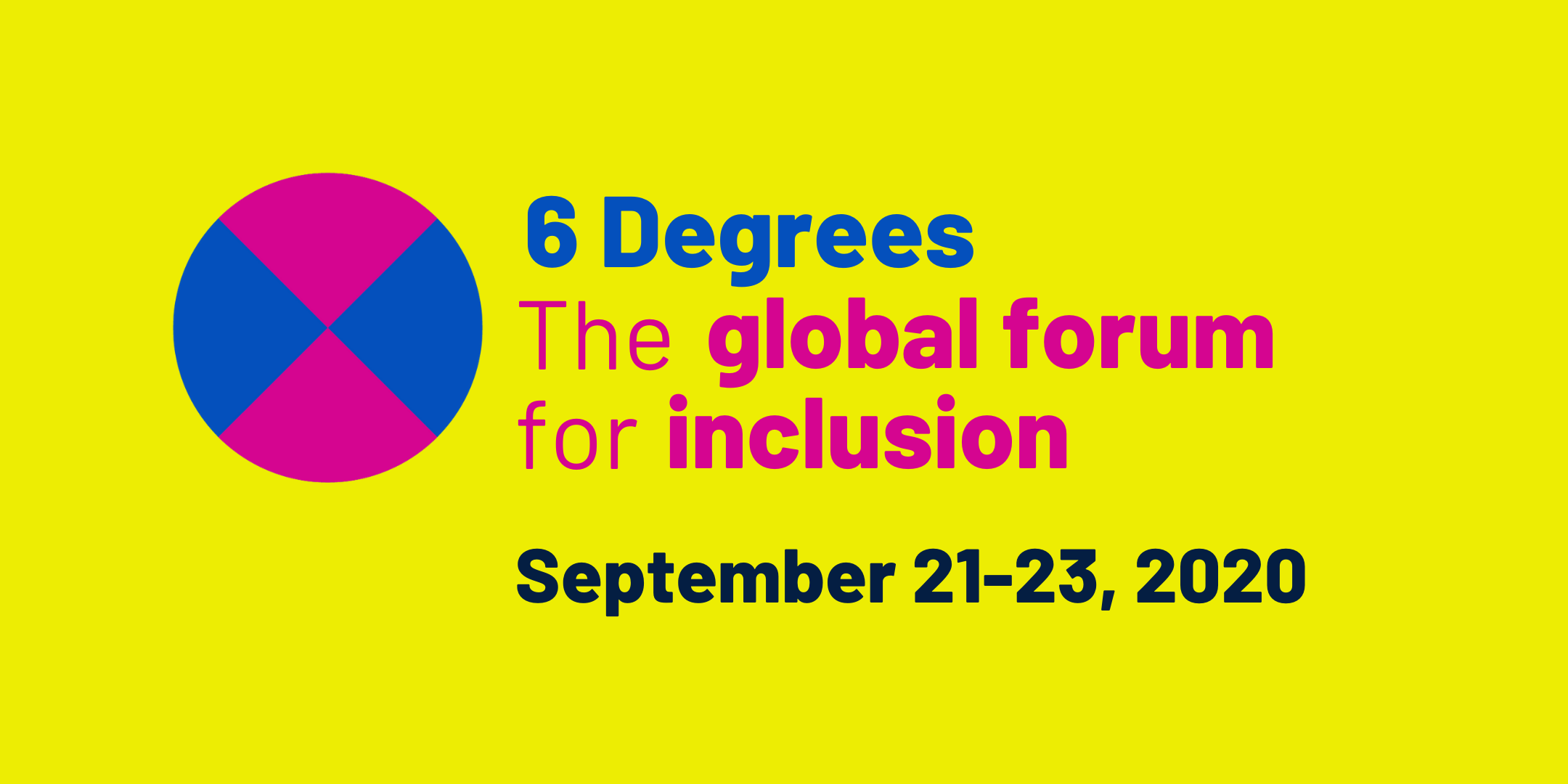 6 Degrees: the global forum for inclusion