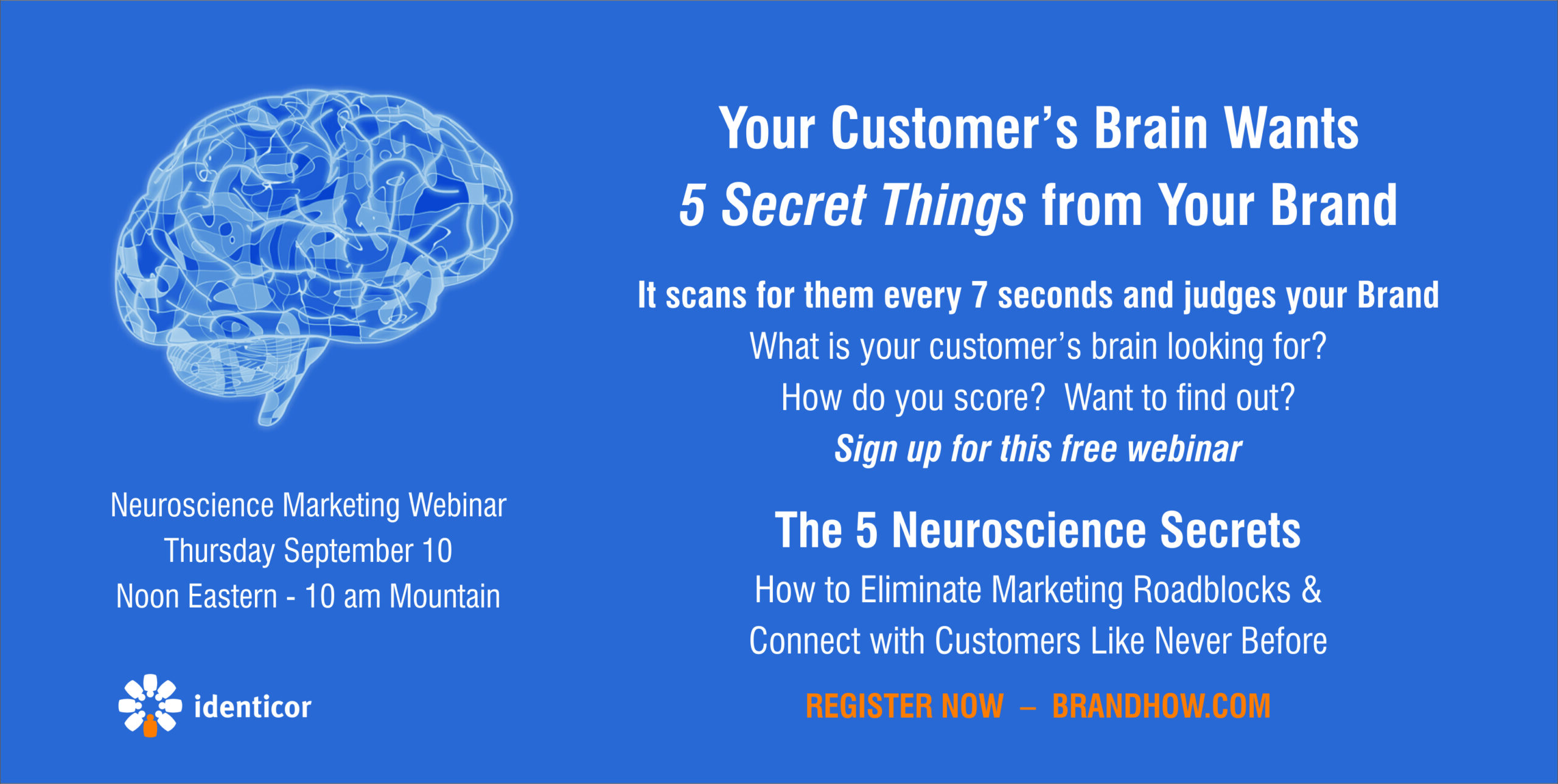 The 5 Neuroscience Secrets – What Your Customer's Brain is Looking for